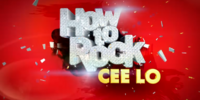 How to Rock Cee Lo