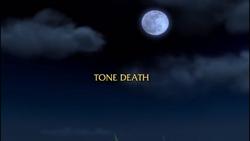 Tone Death title card