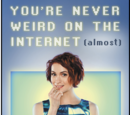 You're Never Weird on the Internet (Almost): A Memoir