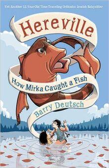 How Mirka Caught A Fish