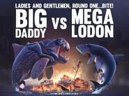 Megalodon VS. Big Daddy