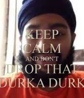 Keep-calm-and-dont-drop-that-durka-durk-16