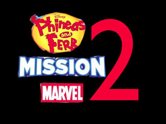 Phineas and Ferb Mission Marvel 2 title