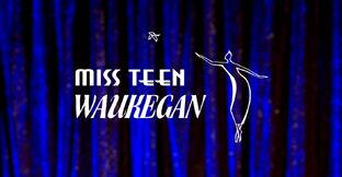 Miss Teen Waukegan; Title Card