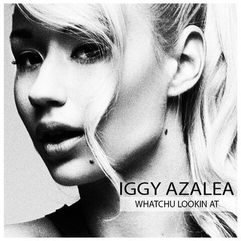 File:Iggy Azalea - Whatchu Lookin At.jpg