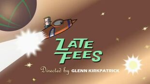 Late Fees episode title card