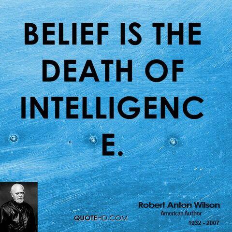 File:Robert-anton-wilson-writer-belief-is-the-death-of.jpg