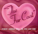 The Fur Coat