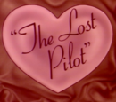 """The Lost Pilot"" (Unaired Pilot)"