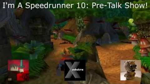 The I'm A Speedrunner Talkshow/I'm A Speedrunner 10
