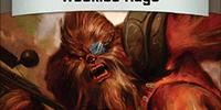 Wookiee Rage