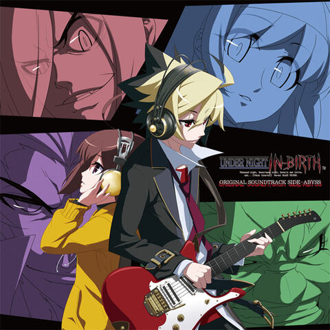 File:UNDER NIGHT IN-BIRTH ORIGINAL SOUNDTRACK SIDE-ABYSS (Cover).jpg
