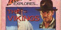 Indiana Jones Explores The Vikings