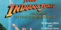 Young Indiana Jones and the Journey to the Underworld