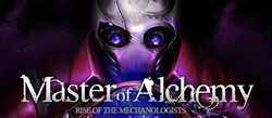 Master-of-alchemy-rise-of-the-mechanologists