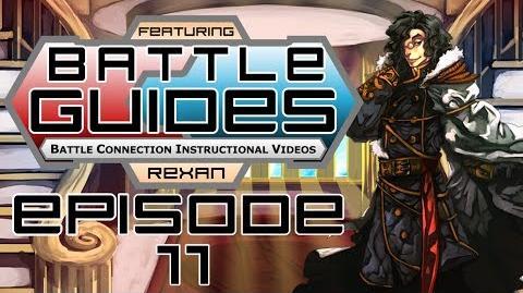 BattleGUIDES Episode 11 - Rexan