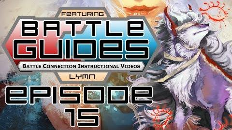 BattleGUIDES Episode 15 - Lymn