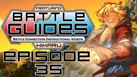 BattleGUIDES Episode 35 - Hikaru