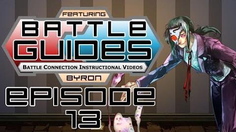 BattleGUIDES Episode 13 - Byron