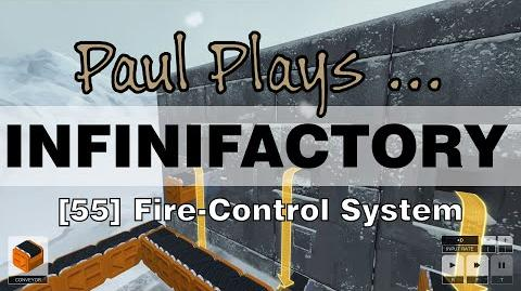 INFINIFACTORY - 55 - Fire-Control System