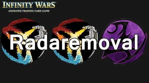 Infinity Wars - Decks - Radaremoval