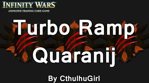 Infinity Wars - Decks - Turbo Ramp Quaranij by Quaranij