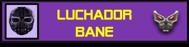 File:LuchaBaneBar.png