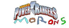 Power Rangers Morons (New Logo)