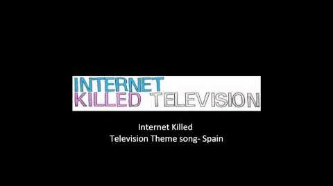 Internet Killed Television All Theme Songs, High Quality (HQ)