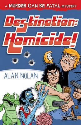 Destination Homicide