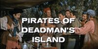 Pirates of Deadman's Island (TTT episode)