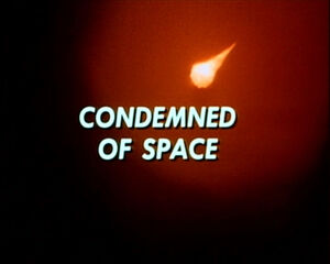 Condemned of space