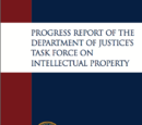 Progress Report of the Department of Justice's Task Force on Intellectual Property
