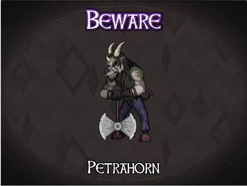 Petrahorn-Beware
