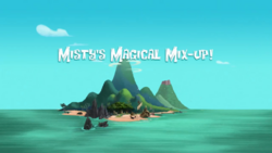Misty's Magical Mix Up titlecard