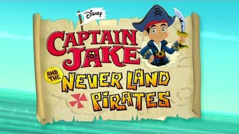 Theme Song Captain Jake and the Never Land Pirates Disney Junior