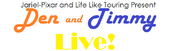 Den and Timmy Live! Logo 1