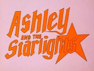 Ashley and The Starlights - 01