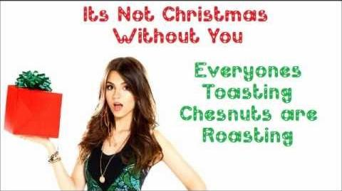 It's Not Christmas Without You - Victorious Cast Ft