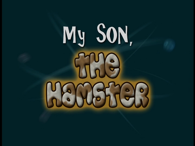 File:My Son, the Hamster (Title Card).png