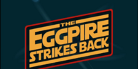 The Eggpire Strikes Back