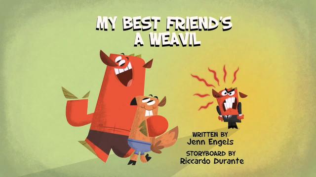 File:My Best Friend's A Weavil.png