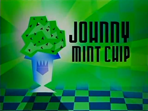 Johnny Test - Johnny Mint Chip