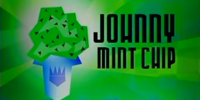 Johnny Mint Chip