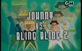 Johnny vs Bling-bling