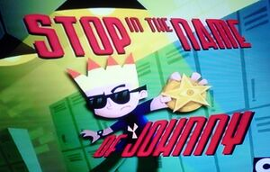 Stop in the Name of Johnny