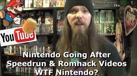 Nintendo Going After Speedrun & Romhack Videos WTF Nintendo?