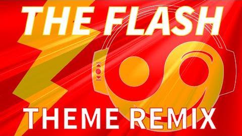 THE FLASH Theme - -Styzmask Remix-