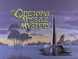 The Quetong Missile Mystery title card