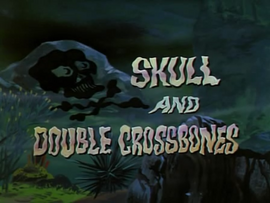 Skull and Double Crossbones title card